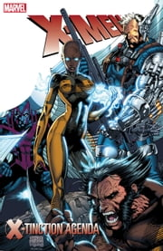 X-Men: X-Tinction Agenda ebook by Chris Claremont,Louise Simonson,Jim Lee