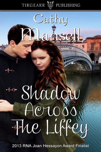 Shadow Across the Liffey ebook by Cathy Mansell