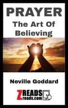 PRAYER - The Art Of Believing ebook by Neville Goddard, James M. Bolin