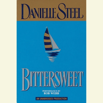 Bittersweet audiobook by Danielle Steel