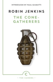 The Cone-Gatherers ebook by Robin Jenkins