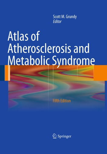 Atlas of Atherosclerosis and Metabolic Syndrome ebook by