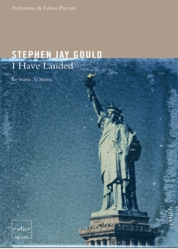 I Have Landed ebook by Stephen Jay Gould