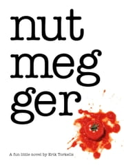 Nutmegger ebook by Erik Torkells
