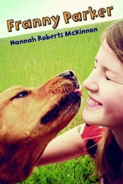 Franny Parker ebook by Hannah Roberts McKinnon
