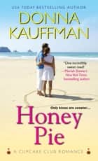 Honey Pie ebook by Donna Kauffman