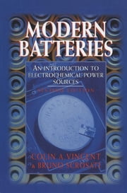 Modern Batteries 2nd Edition ebook by C. Vincent,Bruno Scrosati