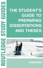 The Student's Guide to Preparing Dissertations and Theses   ebook by Brian Allison,Phil Race