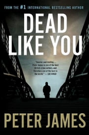 Dead Like You ebook by Peter James