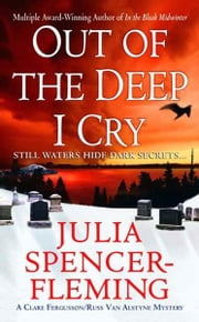 Out of the Deep I Cry - A Clare Fergusson and Russ Van Alstyne Mystery ebook by Julia Spencer-Fleming