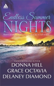 Endless Summer Nights: Risky Business / Beats of My Heart / Heartbreak in Rio (Mills & Boon Kimani Arabesque) ebook by Donna Hill,Grace Octavia,Delaney Diamond