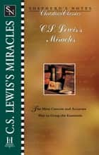 C.S. Lewis' Miracles ebook by Terry  L. Miethe