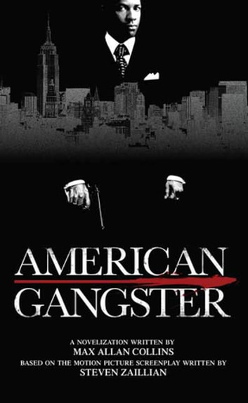 American Gangster eBook by Max Allan Collins,Steve Zaillian