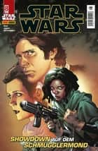 Star Wars, Comicmagazin 8 - Showdown auf dem Schmugglermond ebook by Jason Aaron, Simone Bianchi