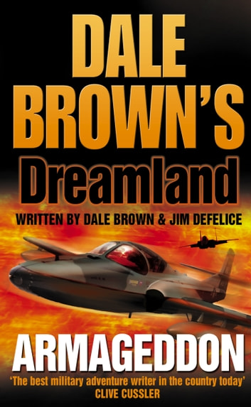 Armageddon (Dale Brown's Dreamland, Book 6) ebook by Dale Brown,Jim DeFelice
