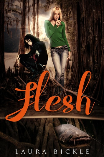 Flesh ebook by Laura Bickle