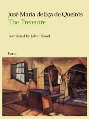 The Treasure ebook by José Maria de Eça de Queirós