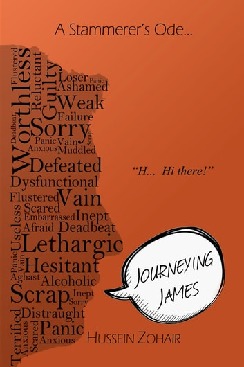 Journeying James - A Stammerer's Ode… ebook by Hussein Zohair