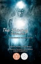 The Shining Within Me: Communications from the Afterlife ebook by Freddie Rivera