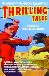McSweeney's Mammoth Treasury of Thrilling Tales ebook by