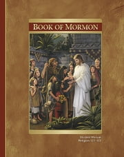 Book of Mormon Student Manual ebook by The Church of Jesus Christ of Latter-day Saints