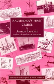 Racundra's First Cruise ebook by Arthur Ransome
