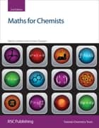 Maths for Chemists ebook by Graham Doggett, Martin Cockett