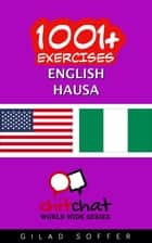 1001+ Exercises English - Hausa ebook by Gilad Soffer