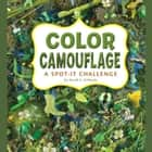 Color Camouflage - A Spot-It Challenge audiobook by Sarah Schuette