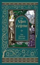 Le Morte d'Arthur (Barnes & Noble Collectible Editions) ebook by