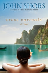 Cross Currents ebook by John Shors