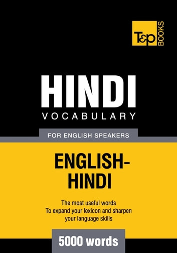 Hindi vocabulary for English speakers - 5000 words eBook by Andrey Taranov
