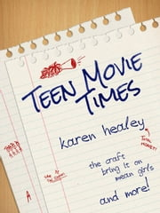 Teen Movie Times ebook by Karen Healey