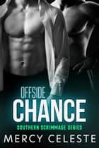 Offside Chance ebook by Mercy Celeste