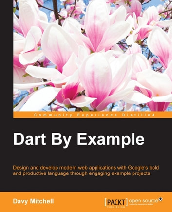 Dart By Example ebook by Davy Mitchell