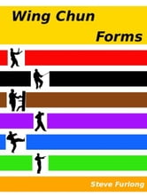 Wing Chun Forms ebook by Steve Furlong