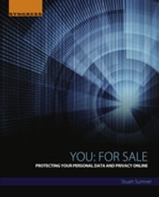 You: For Sale - Protecting Your Personal Data and Privacy Online ebook by Stuart Sumner