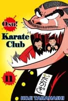 Osu! Karate Club - Volume 11 ebook by Koji Takahashi