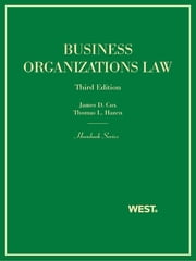 Cox and Hazen's Business Organizations Law, 3d (Hornbook Series) ebook by James Cox,Thomas Hazen