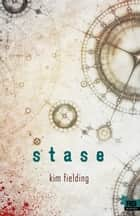 Stase - Ennek, T1 ebook by Jessica Hyde, Kim Fielding