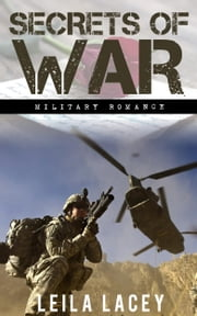 Secrets of War - A Military Romance ebook by Leila Lacey