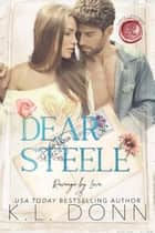 Dear Steele - Love Letters, #6 ebook by