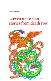 ...even more short stories from death row ebook by Eric Anderson