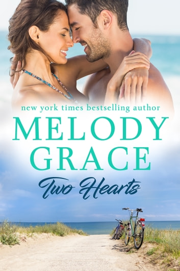 Two Hearts ebook by Melody Grace