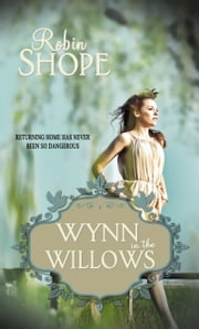 Wynn in the Willows ebook by Robin Jansen Shope