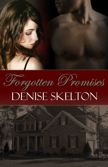 Forgotten Promises ebook by Denise Skelton