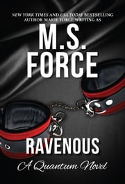 Ravenous ebook by M.S. Force