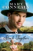 Stuck Together (Trouble in Texas Book #3)