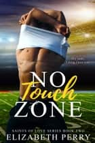 No Touch Zone ebook by Elizabeth Perry