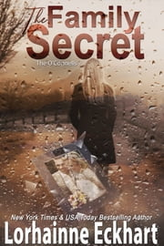 The Family Secret ebook by Lorhainne Eckhart